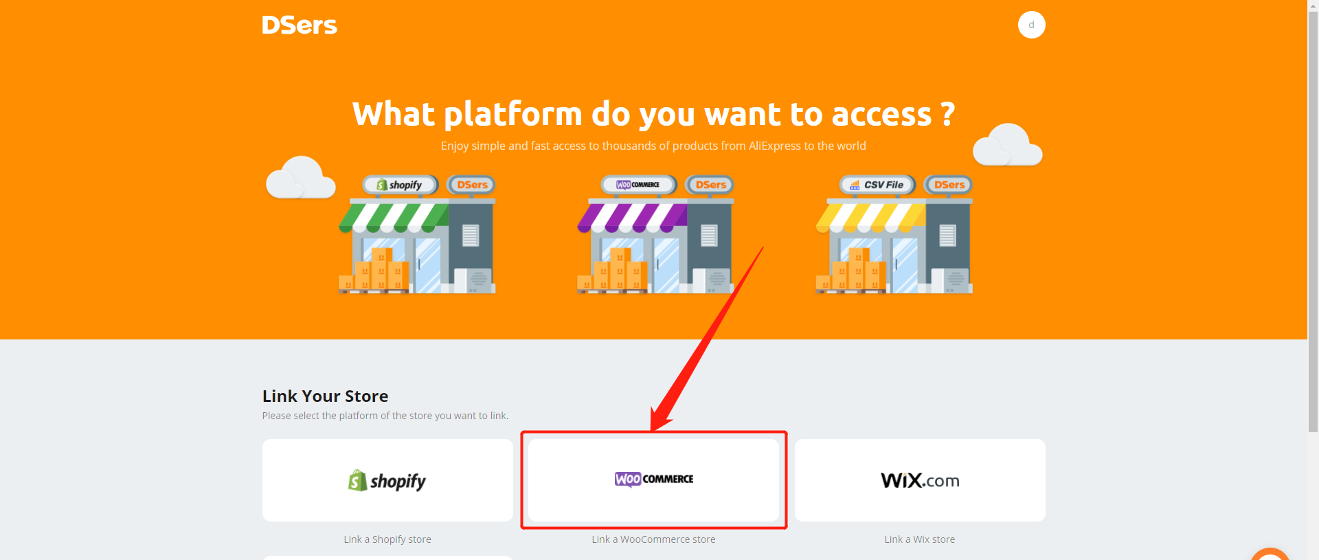 Link your WooCommerce store with Woo DSers - Select WooCommerce - Woo DSers