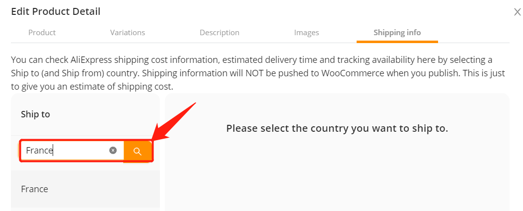 Check available shipping methods with Woo DSers - Type in country - Woo DSers