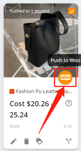 Push a product to your WooCommerce store with Woo DSers - Push to WooCommerce - Woo DSers
